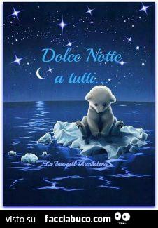 Orsetto Sul Ghiaccio Dolce Notte A Tutti Facciabucocom